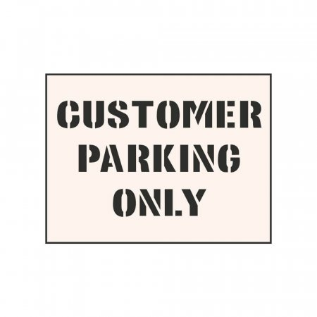 CUSTOMER PARKING ONLY - Industrial Stencil