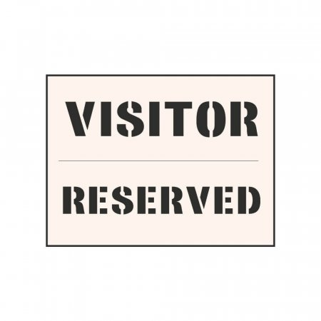 VISITOR - RESERVED - Industrial Stencil