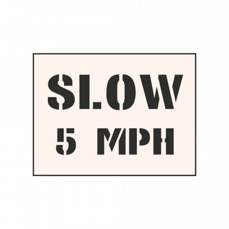 SLOW 5 MPH - Tough Reusable Industrial Stencil