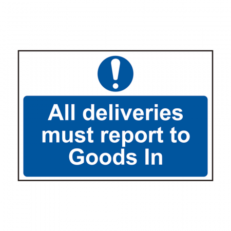 All deliveries must report to goods in sign