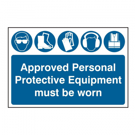 Approved Personal Protective Equipment Must Be Worn Signs