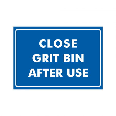 Close Grit Bin After Use Sign