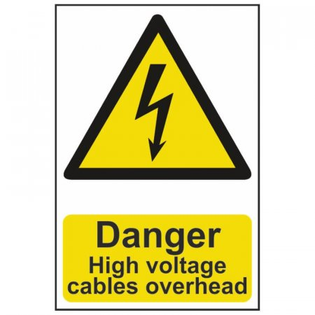 Danger High Voltage Cables Overhead Warning Sign