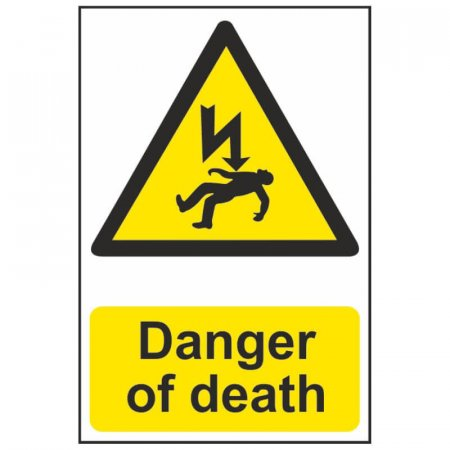 Danger of Death Warning Sign