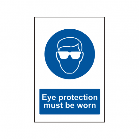 Eye Protection Must Be Worn Signs