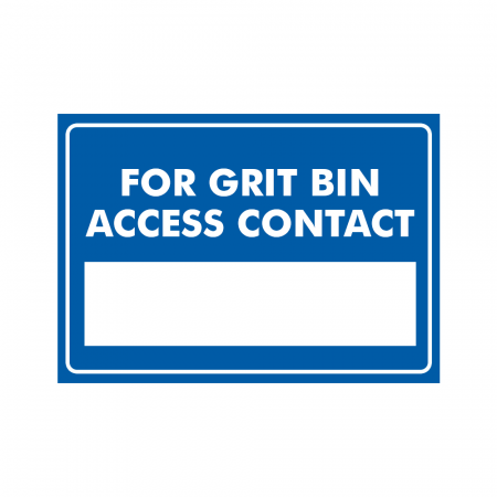 For Grit Bin Access Contact Sign