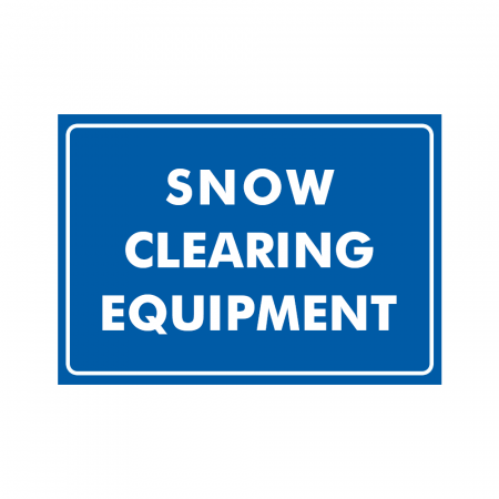 Snow Clearing Equipment Sign