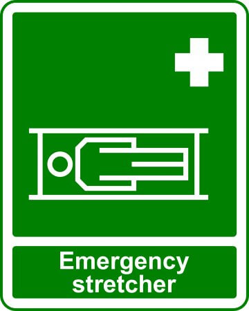 Emergency Stretcher - Safe Condition Sign